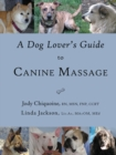 A Dog Lover's Guide to Canine Massage - Book