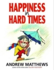 Happiness in Hard Times - Book