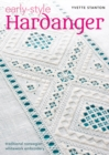 Early-Style Hardanger : Traditional Norwegian Whitework Embroidery - Book
