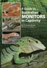 A Guide to Australian Monitors in Captivity - eBook