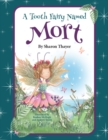 A Tooth Fairy Named Mort - Book