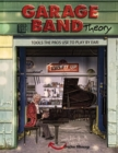 GARAGE BAND THEORY - TOOLS the PRO'S USE to PLAY BY EAR - eBook
