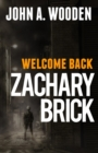 Welcome Back Zachary Brick - eBook