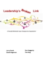 Leaderships Broken Link : A powerful method for super-charging your organization! - eBook