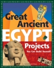 Great Ancient EGYPT Projects : You Can Build Yourself - eBook