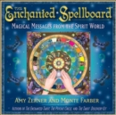 The Enchanted Spellboard : Magical Messages from the Spirit World - Book