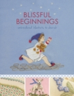 Blissful Beginnings : Embroidered Blankets to Cherish - Book