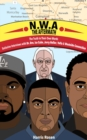 N.W.A: The Aftermath : Exclusive Interviews with Dr. Dre, Ice Cube, Jerry Heller, Yella & Westside Connection - eBook