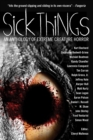 Sick Things: An Anthology Of Extreme Creature Horror - eBook