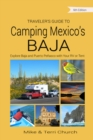 Traveler's Guide to Camping Mexico's Baja : Explore Baja and Puerto Penasco with Your RV or Tent - Book