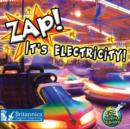 Zap! It's Electricity! - eBook
