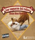Los Vaqueros del Rodeo (Rodeo Steer Wrestlers) - eBook