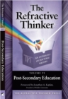 Refractive Thinker: Vol: VI: Post -Secondary Education - eBook