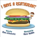I Have A Restaurant - eBook