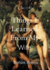 Things I Learned From My Wife - eBook