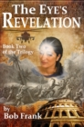 Eye's Revelation; Book 2 of Third Eye Trilogy - eBook
