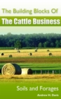Building Blocks of the Cattle Business: Soils and Forages - eBook