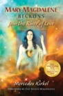 Mary Magdalene Beckons : Join the River of Love (Book One of The Magdalene Teachings) - eBook