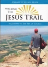 Walking The Jesus Trail : Nazareth to the Sea of Galilee - Book