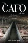 The CAFO Reader : The Tragedy of Industrial Animal Factories - eBook