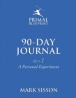 The Primal Blueprint 90-Day Journal : A Personal Experiment (n=1) - Book