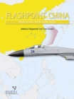 Flashpoint China : Chinese Air Power and the Regional Balance - Book