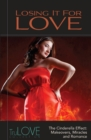 Losing It for Love : TruLove Collection - eBook