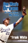 One Man's Dream : My Town, My Team, My Time - eBook