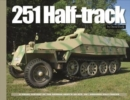 251 Half-Track : A Visual History of the German Army's Sdkfz. 251 Armored Halftracks - Book