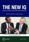 The New IQ : Leading Up, Down, and Across Using Innovative Questions - eBook