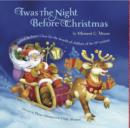 Twas The Night Before Christmas : Edited by Santa Claus for the Benefit of Children of the 21st. Century - eBook