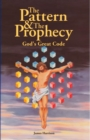 The Pattern & The Prophecy : God's Great Code - eBook