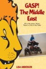Gasp! The Middle East Part 3: Mom! There's a Lion in the Toilet! - eBook