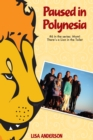 Paused in Polynesia Part 6: Mom! There's a Lion in the Toilet - eBook