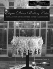 Elegant Dream Wedding Cakes - A Collection of Memorable Small Cake Designs : Instruction Guide 1 Black and White Ebook Edition - eBook