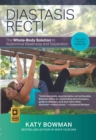 Diastasis Recti : The Whole-body Solution to Abdominal Weakness and Separation - Book