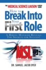 The Medical Science Liaison Career Guide : How to Break Into Your First Role - eBook