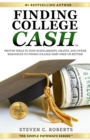 Finding College Cash : Proven Ideas to Find Scholarships, Grants, and Other Resources to Finish College Debt-Free or Better! - eBook
