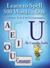 Learn to Spell 500 Words a Day : The Vowel U - eBook