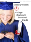 Reality Check: A College Student's Survival Guide - eBook
