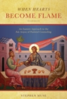 When Hearts Become Flame : An Eastern Approach to the Dia-Logos of Pastoral Counseling - Book