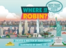 Where Is Robin? New York City - Book