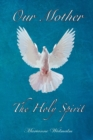 Our Mother : The Holy Spirit - eBook