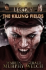 Legacy, Book 2: The Killing Fields - eBook