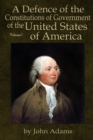 A Defence of the Constitutions of Government of the United States of America : Volume I - eBook