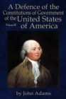 A Defence of the Constitutions of Government of the United States of America : Volume III - eBook