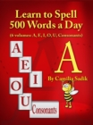 Learn to Spell 500 Words a Day: The Vowel A - eBook