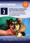 A Tutorial on Counterconditioning and Low Stress Handling with Special Techniques for Small and Medium-sized Dogs - Book
