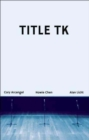 Title Tk: An Anthology - Book