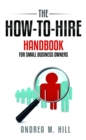 How-To-Hire Handbook for Small Business Owners - eBook